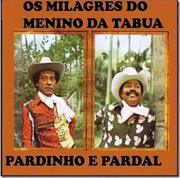 Pardinho e pardal (1979) Milagres do Menino da Tábua