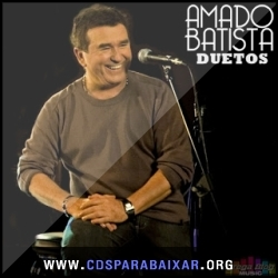 CD Amado Batista - Duetos (2013), Baixar Cds, Download, Cds Completos