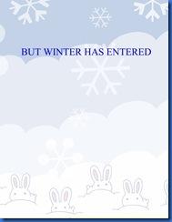 BUT WINTER HAS ENTERD, ELEMENTS 5