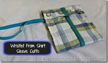 Wristlet From Shirt Sleeve Cuffs
