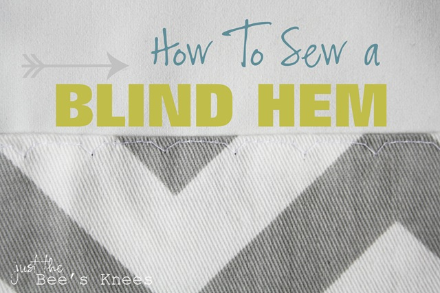 how to sew a blind hem from Just The Bees Knees