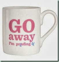 go-away-i-m-proofing-bone-china-mug-2358-p[ekm]249x249[ekm]