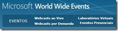 Assista agora os Webcast da Microsoft, dentre outros Eventos