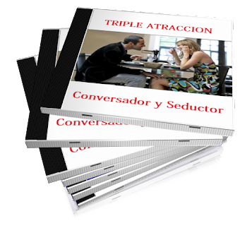 CONVERSADOR Y SEDUCTOR, Triple Atraccin [ Audio Curso ] &#8211; Seduccin y conversacin efectiva para hacer que las mujeres hablen contigo y se fijen solo en ti