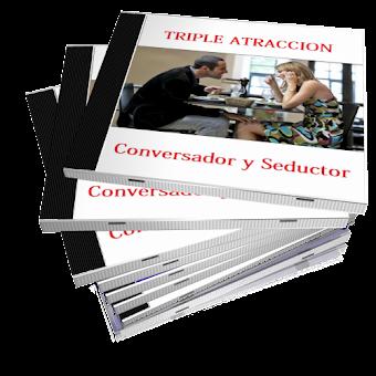 CONVERSADOR Y SEDUCTOR, Triple Atracción [ Audio Curso ] – Seducción y conversación efectiva para hacer que las mujeres hablen contigo y se fijen solo en ti