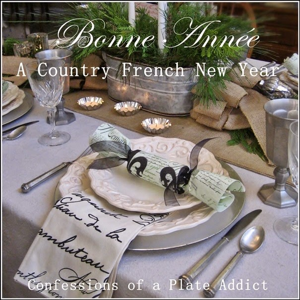 CONFESSIONS OF A PLATE ADDICT A Country French New Year