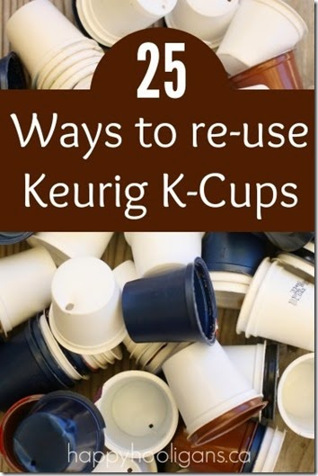 Ideas for reusing Keurig cups - so many creative, clever ideas from home solutions to crafts for kids! Awesome list!
