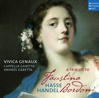 Vivica Genaux - A TRIBUTE TO FAUSTINA BORDONI [dhm 88691944592]