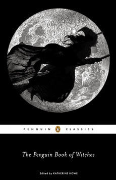 The Penguin Book of Witches - ed. Katherine Howe