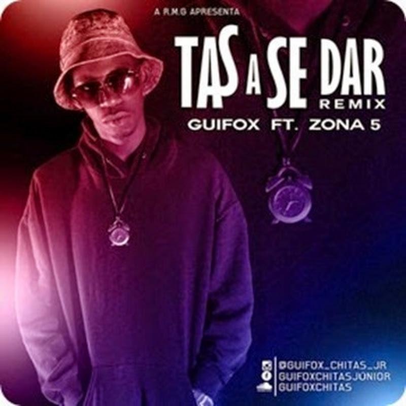 "R.M.G Apresenta: Guifox - ""Tas A Se Dar"" (Remix) Feat Zona 5 [Download Track]"