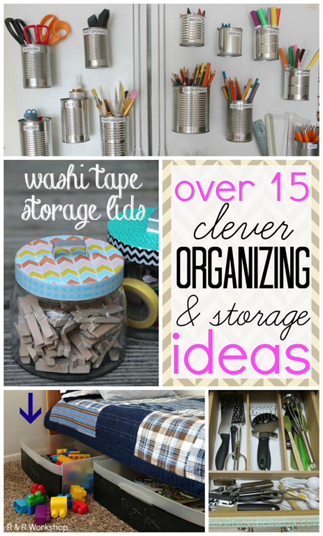 over 15 clever organizing & storage ideas #gingersnapcrafts #features