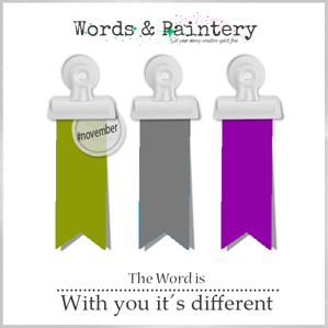 Words & Paintery Challenge November