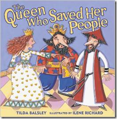 The Queen Who Saved Her People, by Tilda Balsley