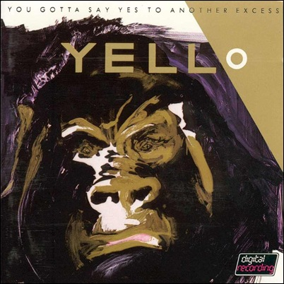 yello_-_you_gotta_say_yes_to_another_excess_a