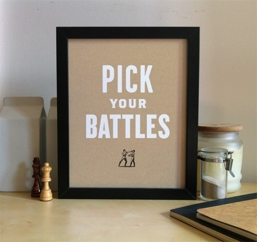 pick_your_battles_quote