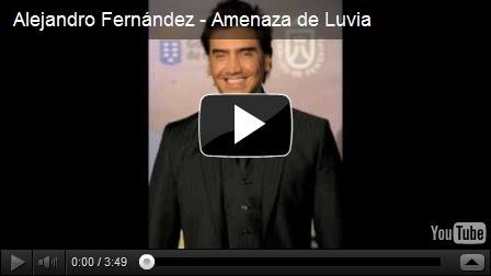 Alejandro fern ndez brasil alejandro fern ndez amenaza de for Alejandro fernandez en el jardin lyrics