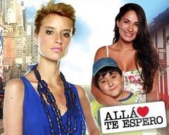 Allá Te Espero Capitulo del 13 de Septiembre de 2013