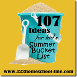 107 Must do Summer Activities for Kids Bucket Lists
