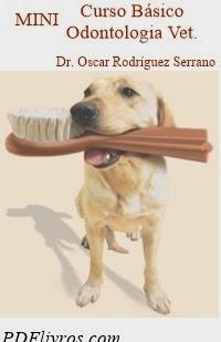 Odontologia Veterinária, por Oscar Rodríguez