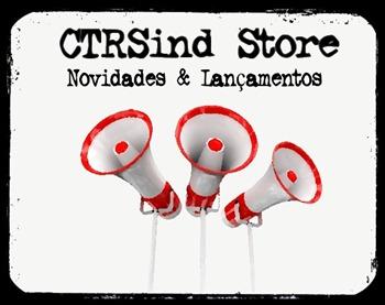 CTRSind Store, novidades e lançamentos (lassoares-rct3)