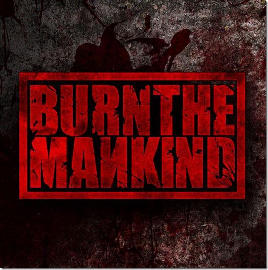 burnthemankind