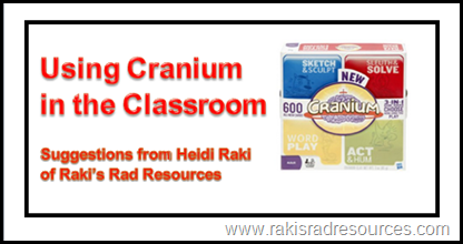 Suggestions for using the board game - Cranium - in elementary and middle school classrooms.  Suggestions from Heidi Raki of Raki's Rad Resources.