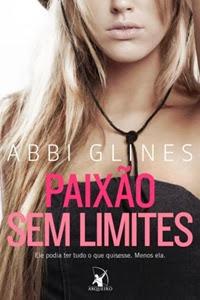 Paixão Sem Limites, por Abbi Glines