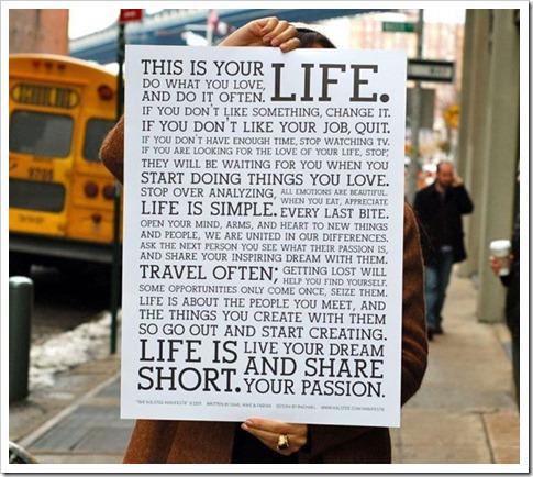 A vida  curta!