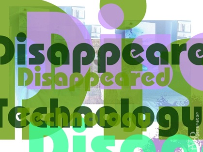 Disappeared Technology