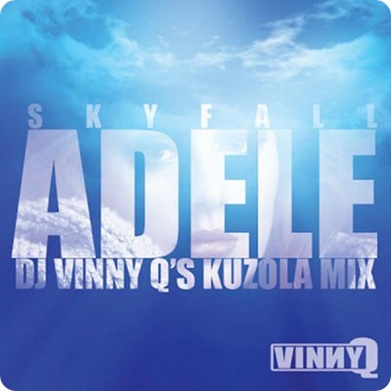 Adele - Skyfall (Dj Vinny Q's Kuzola Mix) (2013) [Download]