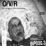 OVR - Post Traumatic Son (Marcel Dettmann mixes)