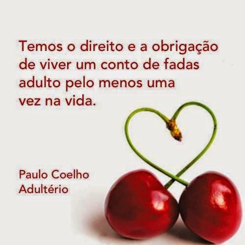 Veja Mais Em: Imagens de Paulo Coelho