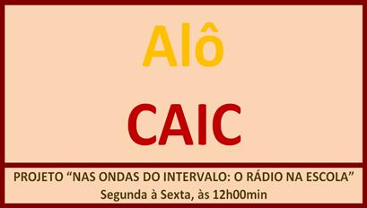Alô CAIC Imagem