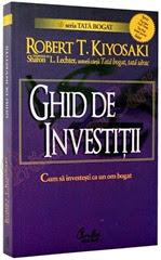Ghid de investiții de Robert Kiyosaki