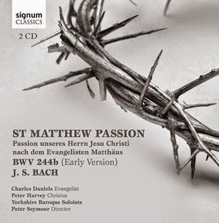 CD REVIEW: Johann Sebastian Bach - MATTHÄUS-PASSION, BWV 244b (Signum Classics SIGCD385)