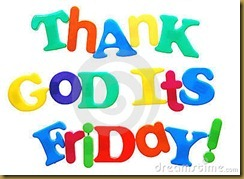 thank-god-it&039;s-friday-thumb16443341