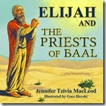 Elijah and the Priests of Baal, by Jennifer Tzivia MacLeod