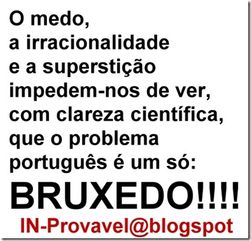bruxedo in.provavel