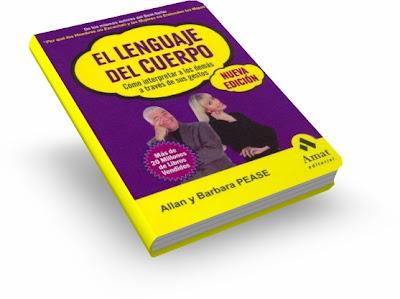 EL LENGUAJE DEL CUERPO, Allan & Barbara Pease [ Libro ] – Cómo interpretar a los demás a través de sus gestos