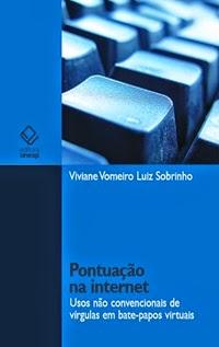 Pontuação na Internet, por Viviane Vomeiro