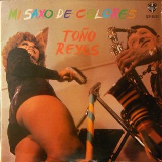 Toño Reyes  Mi Saxo De Colores  LP Front
