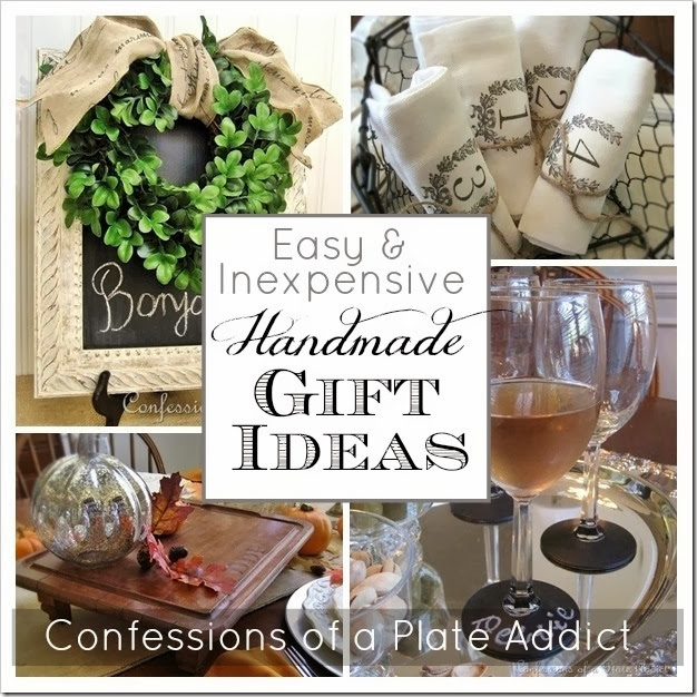 CONFESSIONS OF A PLATE ADDICT Easy and Inexpensive Handmade Gift Ideas