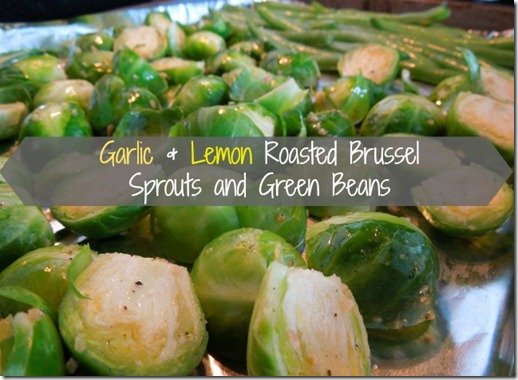 Garlic and Lemon Roasted Brussle Sprouts