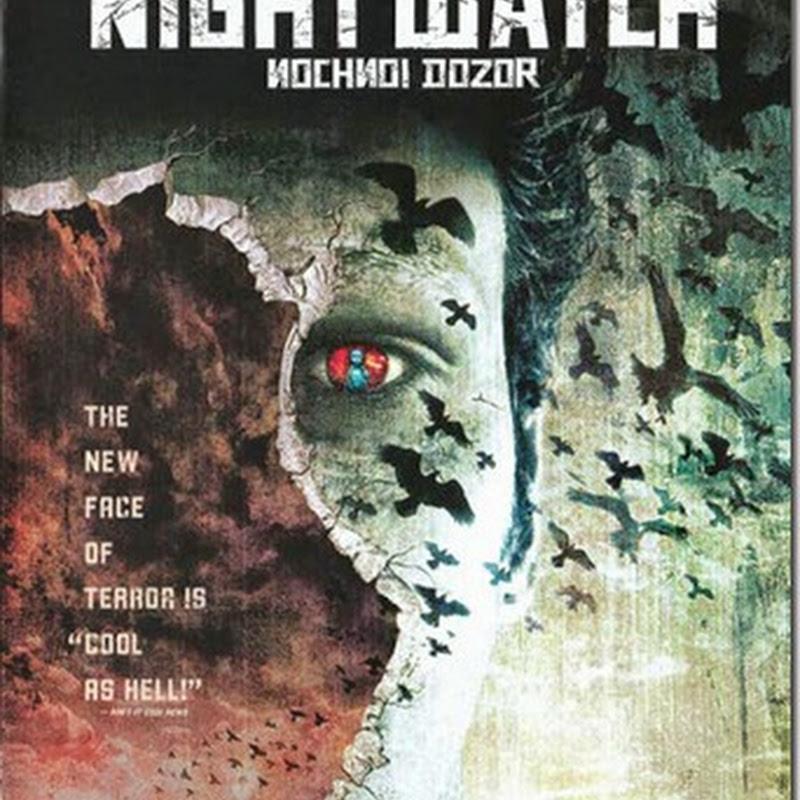 Night Watch ไนท์ วอทช์ สงครามเจ้ารัตติกาล
