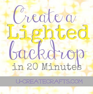 Lighted Backdrop Tutorial u-createcrafts.com