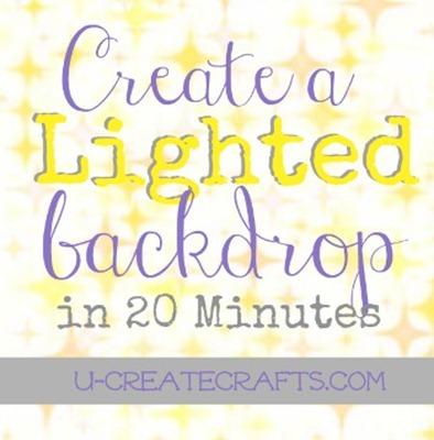 Lighted Backdrop Tutorial u-createcrafts.com