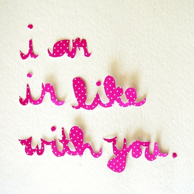 i_am_in_like_with_you_quote
