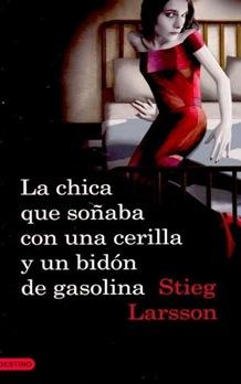 libro-la-chica-que-sonaba-con-una-cerilla-y-un-bidon-de-gasolina-1244821904615