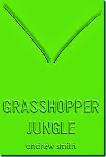 Grasshopper-Jungle-Andrew-Smith