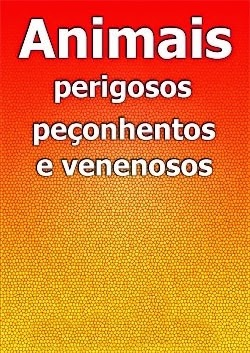 Acidentes por Animais Peçonhentos e Venenosos